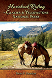 Horseback Riding in Glacier & Yellowstone National Parks align=